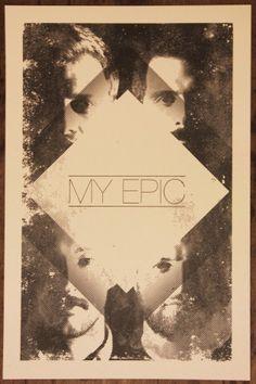My Epic - Local Charlotte band.  Legitimately epic music.