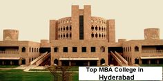 MBAUniverse: MBA College in Hyderabad : Best destinations for M...