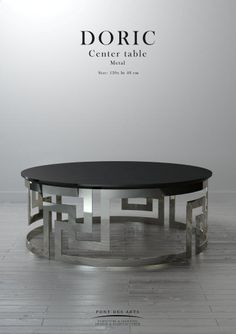 Doric Center table - Pont des Arts - Designer Monzer Hammoud - Paris- Concrete Furniture, Steel Furniture, Table Furniture, Furniture Design, Decorative Metal Screen, Architecture 3d, Cafe Tables, Coffee Table Design, Center Table