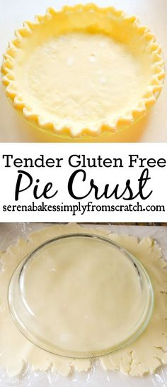 Tender Gluten Free Pie Crust with a Dairy Free option! So good no one will know!