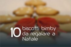 10 biscotti Bimby da regalare a Natale #ricettebimbynet Xmas Food, Biscuits, Cereal, Cookies, Breakfast, Muffin, Christmas, Crack Crackers, Crack Crackers