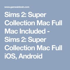 sims 2 super collection mac