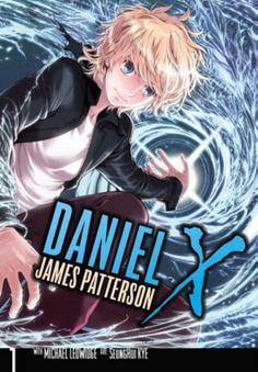 Daniel X the Manga by James Patterson