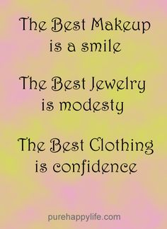 #life #quotes more on purehappylife.com - the best makeup is a smile..