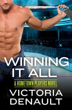Release Blitz:: Winning it All (Hometown Players #4) by Victoria Denault