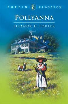Pollyanna by Eleanor Hodgman Porter. This is a classic children's novel Pollyanna, the story of a young orphan whose eternal optimism effects all of those around her. Author Eleanor Hodgman Porter is buried at Mount Auburn Cemetery. I Love Books, Great Books, My Books, Online Novels, Free Books Online, Best Books List, Free Novels, Fire Book, Penguin Classics