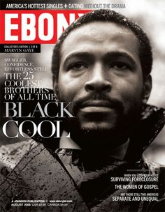 """I would love to see the inside of this magazine and see who the """"coolest"""" Black men were back in the day!"""