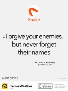 Chinese Zodiac Quotes: Snake #Kennedy #JFK