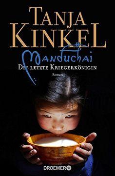 Manduchai - Die letzte Kriegerkönigin: Roman von Tanja Kinkel, http://www.amazon.de/dp/B00JY7KFX2/ref=cm_sw_r_pi_dp_v4.qub0TT8PP6