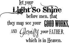 Matt. 5:16