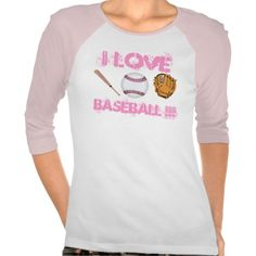 I LOVE BASEBALL women's baseball t-shirt #baseball