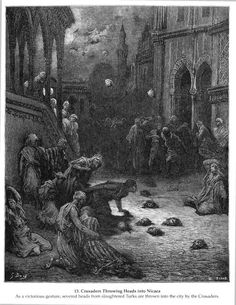 Crusaders Throwing Heads into Nicaea - Gustave Dore - WikiPaintings.org