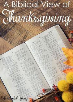 A Biblical View of Thanksgiving - Worshipful Living