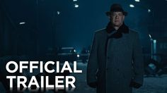 Tom Hanks is sent to negotiate a spy swap in the new BRIDGE OF SPIES trailer