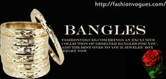 As bangles and bracelets hold a special place in jewelry for women, Fashionvogues.com brings an exclusive collection of designer bangles and bracelets for you. Add the best ones to your jewelry box right now.http://tinyurl.com/kmll8wo