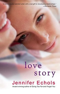 Calling all on clickers because LOVE STORY by Jennifer Echols is just $0.99 on kindle for a limited time only!