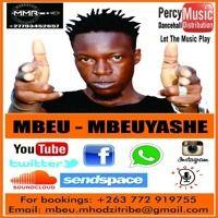 Mbeu and the Mhodzi Tribe Band Mixtape By DJ Nungu (July 2017) by Percy Dancehall Music Distribution on SoundCloud