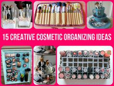 15 Creative Cosmetic Organizing Ideas