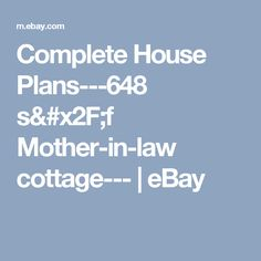 Complete House Plans---648 s/f Mother-in-law cottage---  | eBay