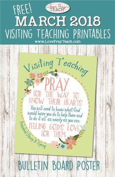 "March 2018, Free Visiting Teaching bulletin board poster for March 2018: ""Pray for Each Sister by Name"" www.LovePrayTeach.com"