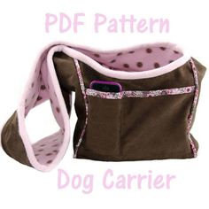 Looking for your next project? You're going to love Dog Carrier PDF Sewing Pattern, Small Do by designer KathleenDoherty. - via @Craftsy
