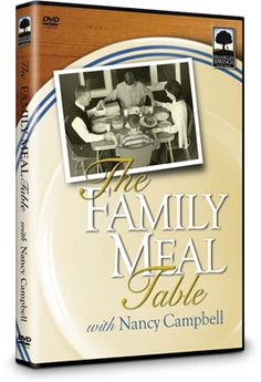 The Family Meal Table - with Nancy Campbell from Above Rubies