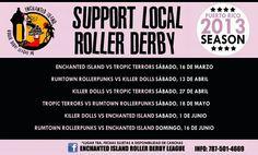 Itinerario de la Liga Roller Derby Puerto Rico 2013.