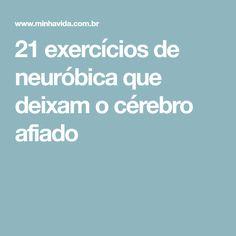 21 exercícios de neuróbica que deixam o cérebro afiado