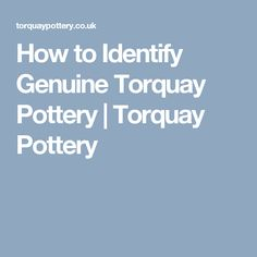 How to Identify Genuine Torquay Pottery Pottery, Devon, England, Antique, Ceramica, Pottery Marks, Ceramic Pottery, Pots, English