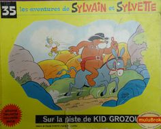 Album Sylvain et Sylvette. Sur la piste de Grozours (1970) Sylvain Et Sylvette, Comic Books, Album, Comics, Cover, Antique Books, Dance Floors, Boutique Online Shopping, Childhood