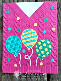 Birthday sweater card with Balloon Pop-up dies.