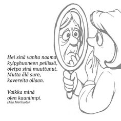Runot 2 - Kuvagalleria Lessons Learned In Life, Menopause, Real Women, Live Life, Qoutes, Funny Pictures, Feelings, Comics, Learning