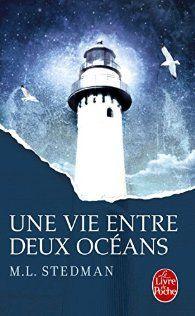 Critiques, citations, extraits de Une vie entre deux océans de M. L. Stedman. Sa grandeur d'âme et son abnégation aussi conséquentes soient-elles, l...