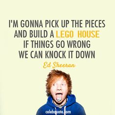Ed Sheeran On Pinterest Lego House Thinking Out Loud