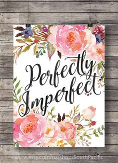 Perfectly imperfect - watercolor typography handlettered Printable wall art…