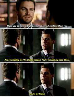 """#Arrow 5x15 """"Fighting Fire with Fire"""" - """"You're not just my boss, Oliver. You're my friend"""" - #OliverQueen #AdrianChase"""