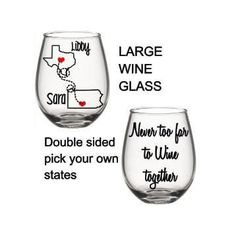 Best friends wine glass, long distance wine glass gift, never too far to wine together, state wine glass