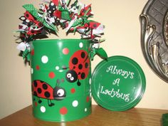 Decorated paint can made for a teacher/friend.  Her room theme was ladybugs...