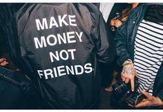 jacket make money not friends water proof