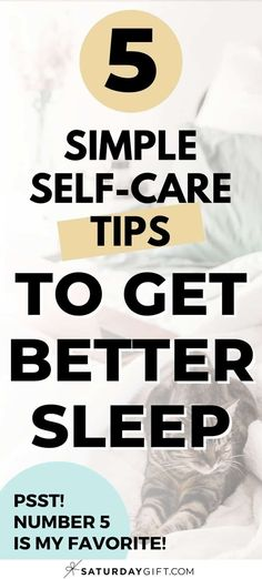 Want to sleep better? Saturday Gift has some ideas. Here are 5 of my all-time favorite self-care tips and tricks that have helped me get better sleep. Give some of these sleep tricks a try. #planning #simple #sleep #ideas #sleeptips #selfcare