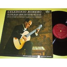 Celedonio Romero: Guitar Music From the Courts Of Spain [LP record]