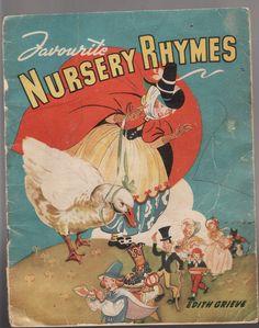 ''FAVOURITE NURSERY RHYMES'' - by EDITH GRIEVE, 1940's
