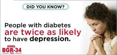 People with #diabetes  are twice as likely to have #depression.   #DiabetesMellitus   #DiabetesTreatment   #CureDiabetes   #BGR34    For more information, visit : http://www.bgr-34.life