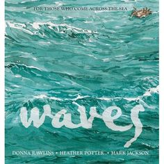 Buy Waves by Donna Rawlins at Mighty Ape NZ. Every journey is perilous, every situation heartbreaking. Every refugee is a person forced by famine or war or fear to leave their home, their familie. Refugee Week, Boomerang Books, Journey Pictures, Book Reviews For Kids, Mark Jackson, Book Week, Sea Waves, Chapter Books, Children's Literature