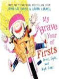 My Brave Year of Firsts: Tries, Sighs, and High Fives.  by Jamie Lee Curtis