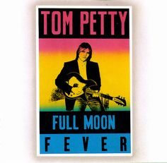 Tom Petty, 'Full Moon Fever'