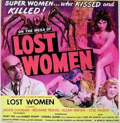Mesa of Lost Women - Super Women... Who Kissed and Killed!