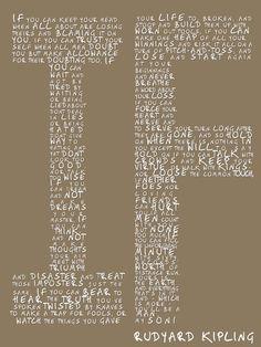 If by Rudyard Kipling. One of my very favorite poems!