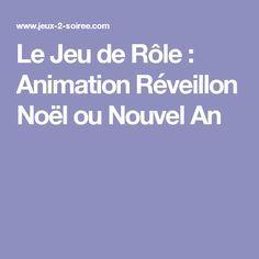 Le Jeu de Rôle : Animation Réveillon Noël ou Nouvel An