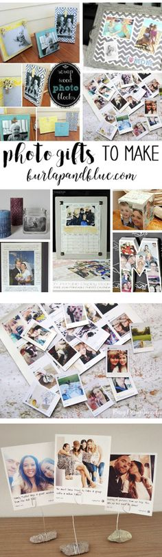 the very best PHOTO gifts to make! gifts using pictures are so meaningful and appreciated!